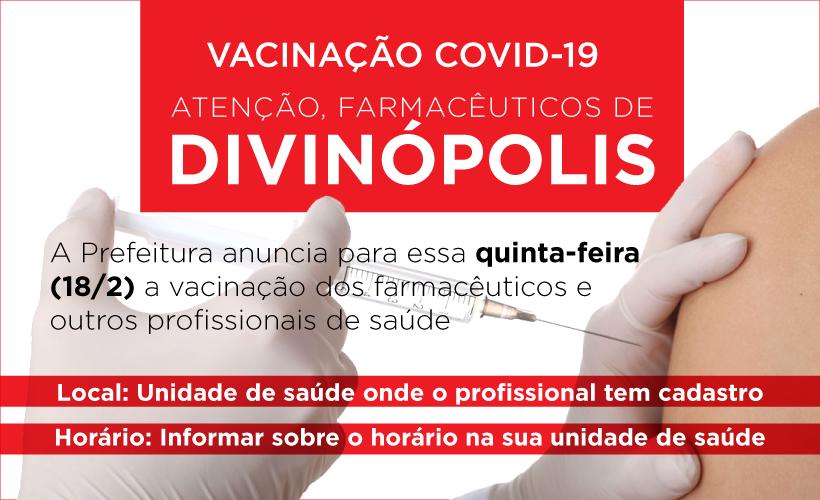 Prefeitura de Divinópolis vai vacinar farmacêuticos nessa quinta-feira